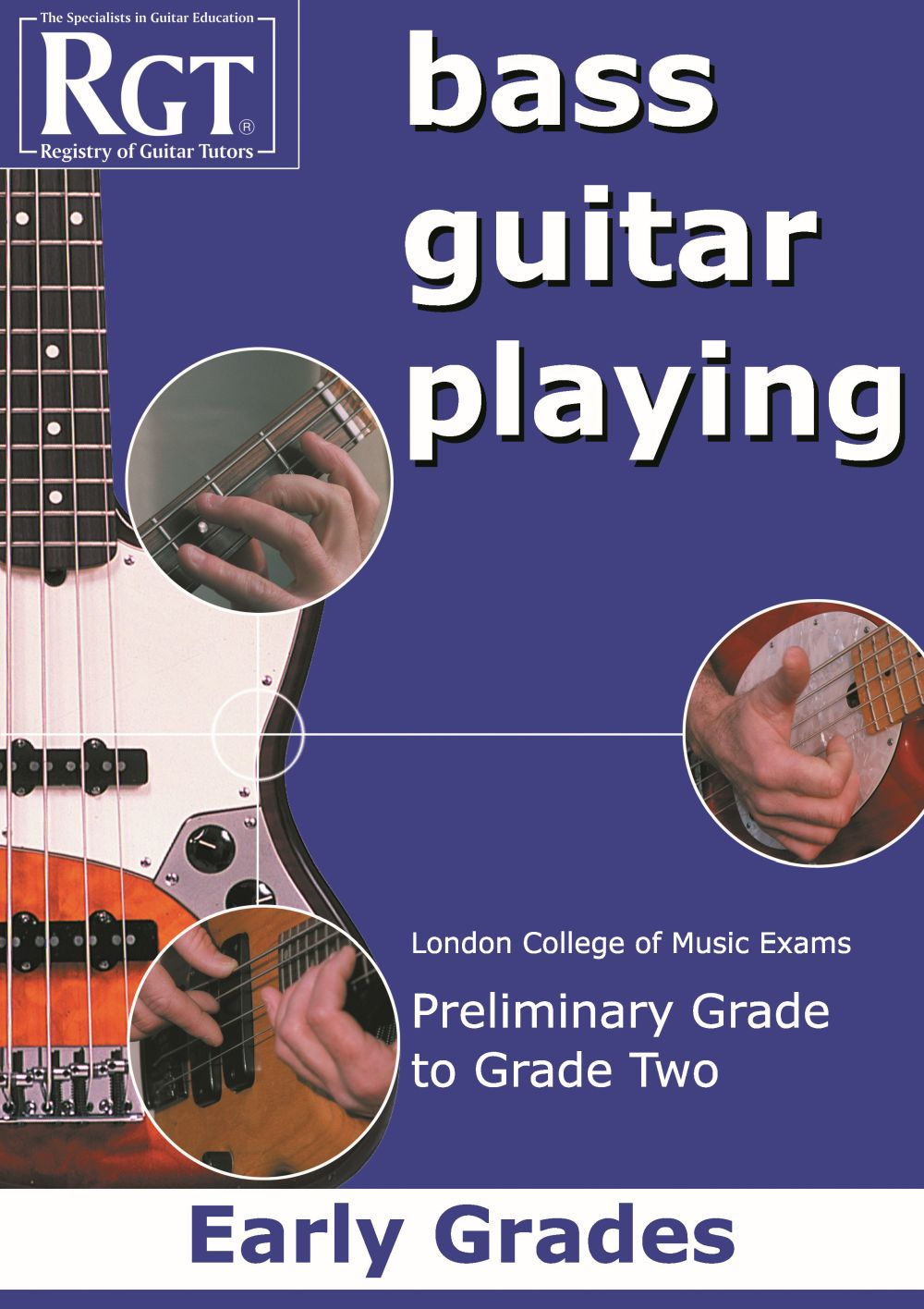 RGT Bass Guitar Playing Early Grades Prelim-2 Lcm: Guitar: Instrumental Tutor