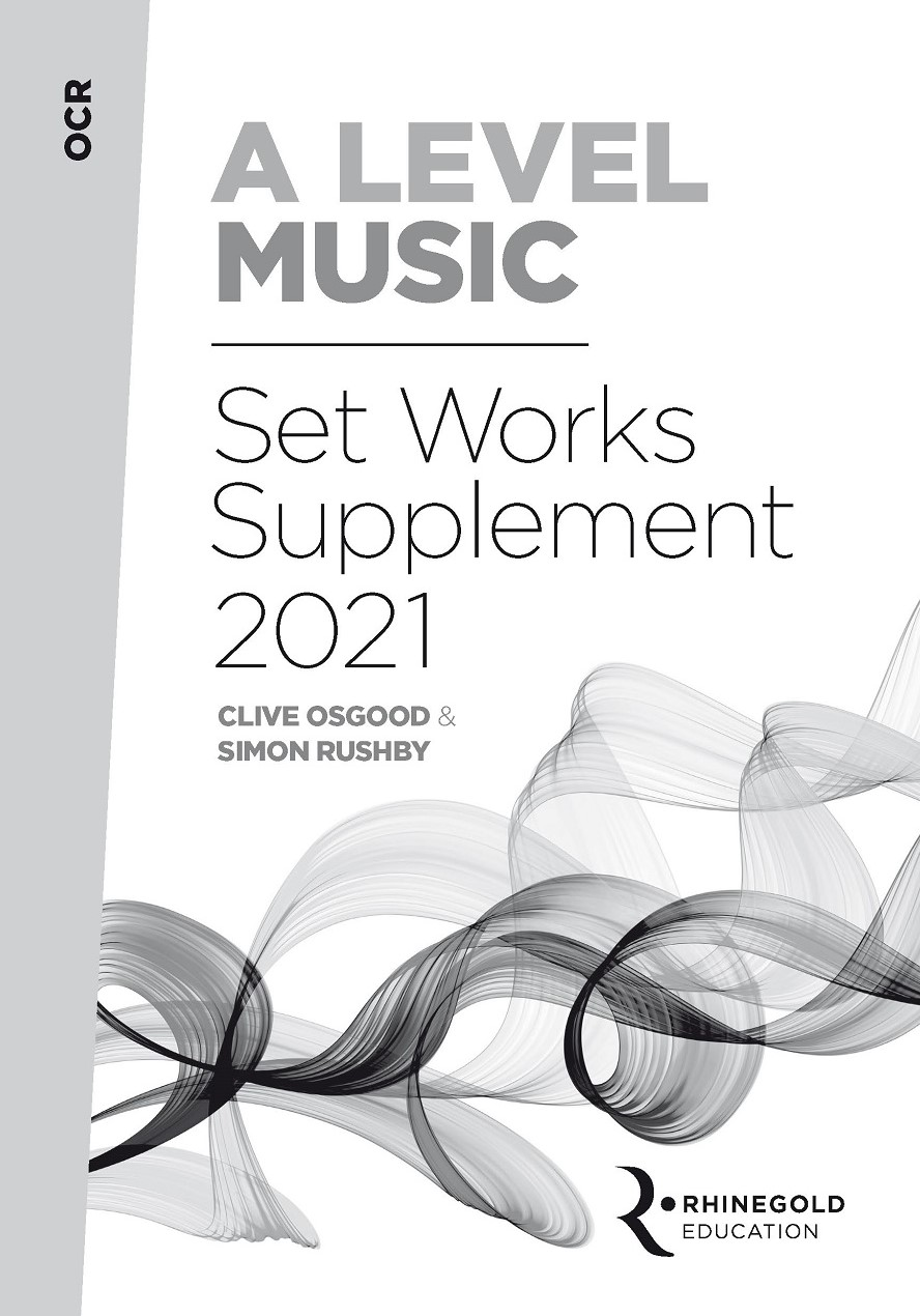 OCR A Level Music Set Works Supplement 2021: Reference