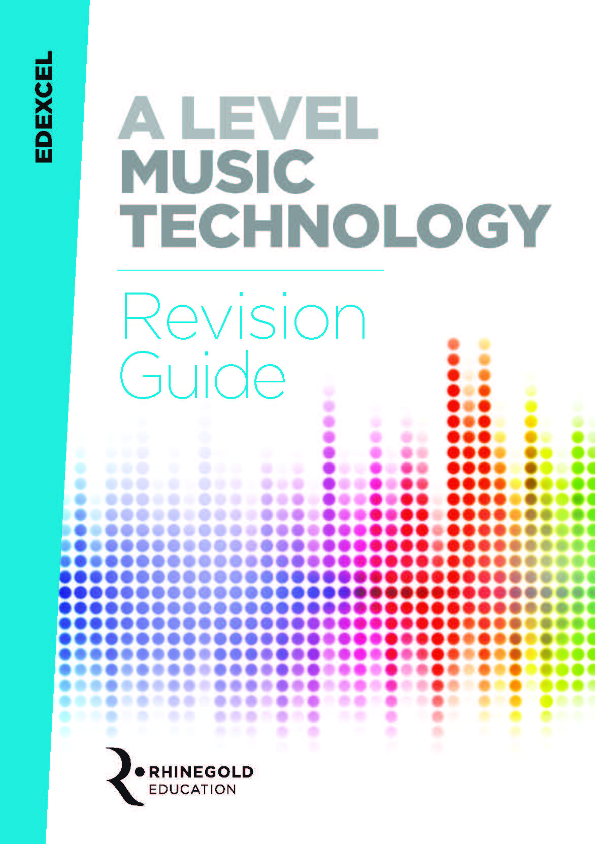 James Reevell: Edexcel A Level Music Technology Revision Guide: Reference