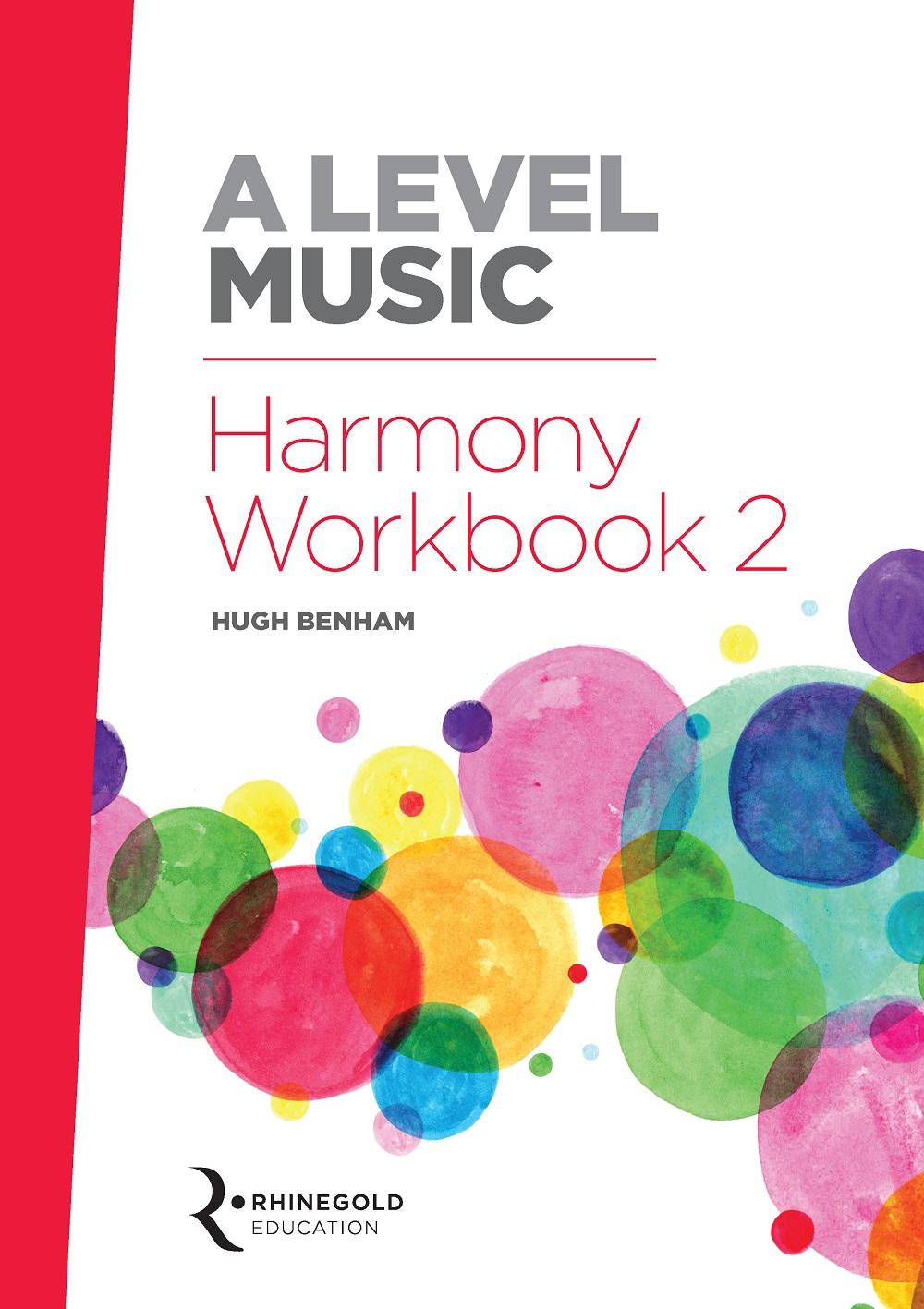 Hugh Benham: A Level Music Harmony Workbook 2: Teaching Resource