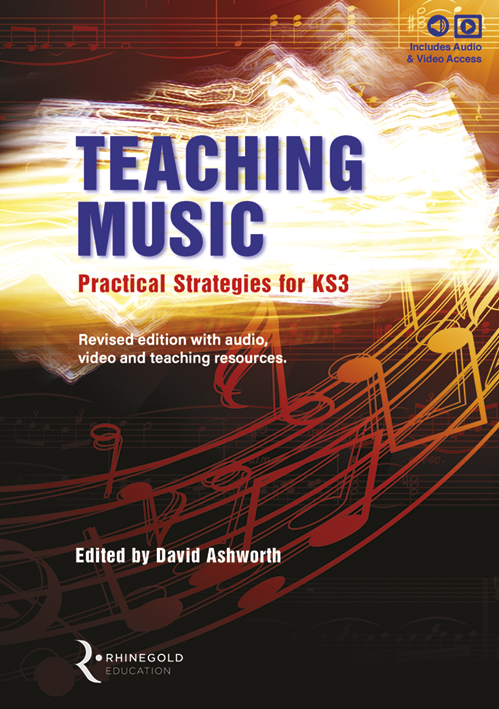 Teaching Music: Practical Strategies for KS3: Classroom Resource