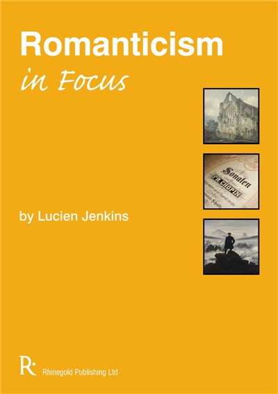 Lucien Jenkins: Romanticism In Focus: Theory