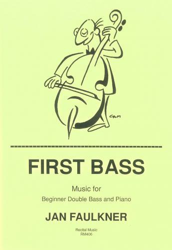 Jan Faulkner: First Bass: Double Bass: Instrumental Album