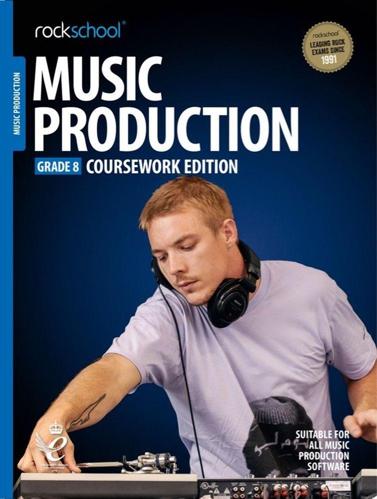 Rockschool: Music Production - Coursework Edition