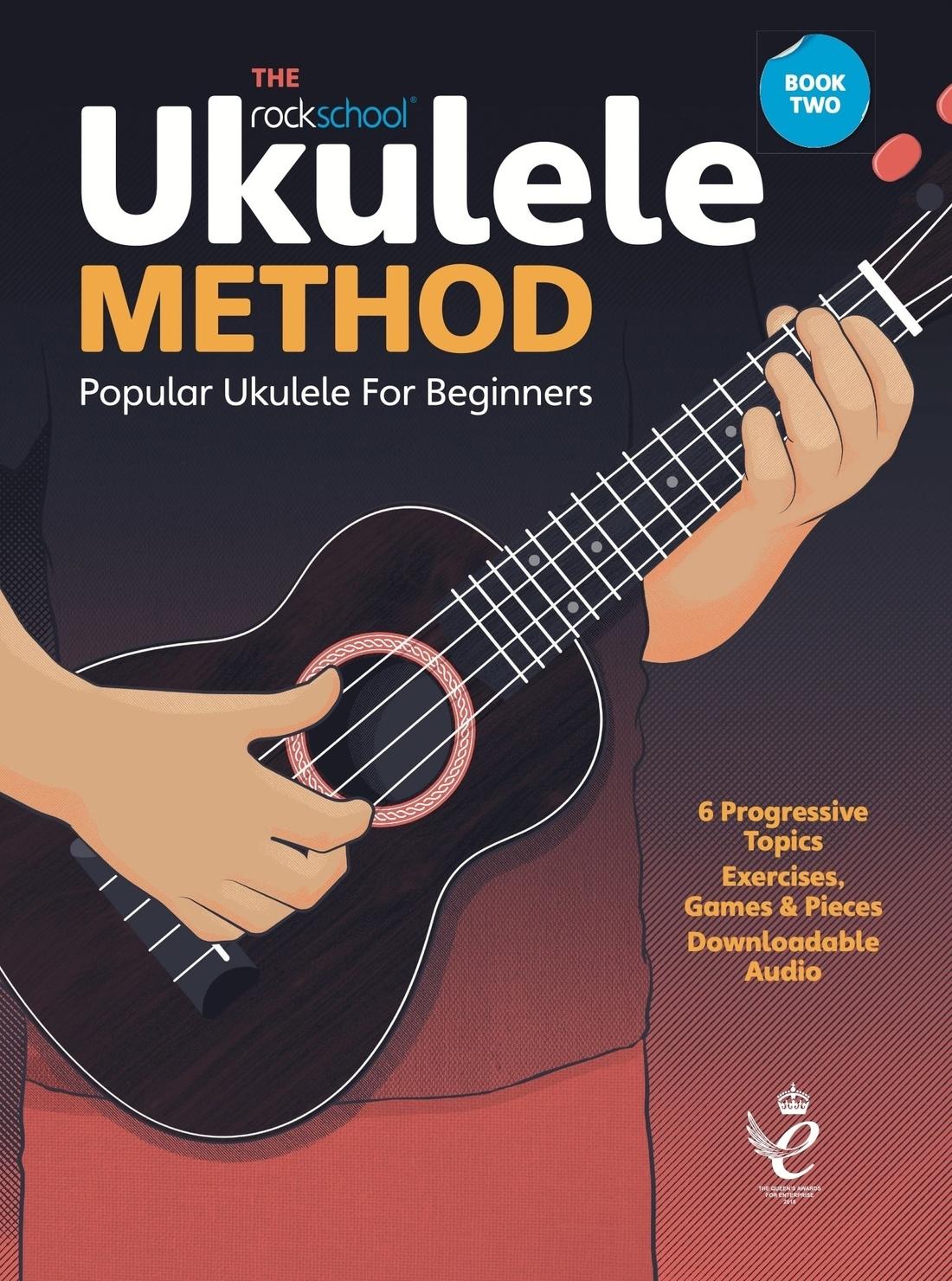 Ashley Hards Jono Harrison Tim Bennett-Hart: Rockschool Ukulele Method Book 2: