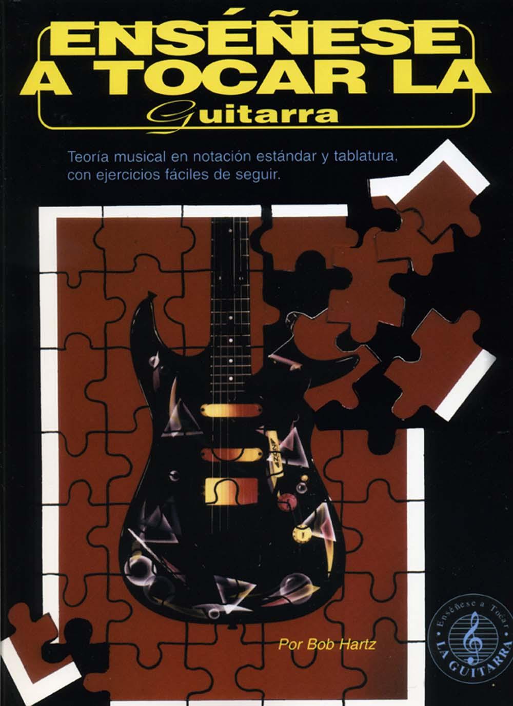 Bob Hartz: Ensenese A Tocar La Guitarra: Guitar: Instrumental Tutor