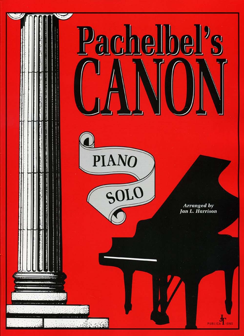 Jan Harrison: Pachelbel's Canon for Piano: Piano: Instrumental Work