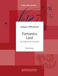 Jacques Offenbach: The Song of Fortunio: Opera
