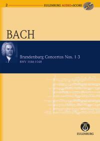Johann Sebastian Bach: Brandenburg Concertos Nos. 1-3: Orchestra: Miniature