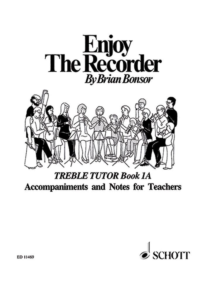 Brian Bonsor: Enjoy The Recorder 1A: Descant Recorder: Instrumental Tutor