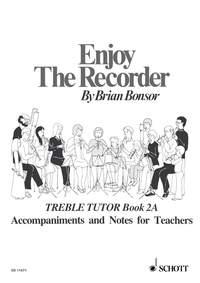 Brian Bonsor: Enjoy The Recorder 2A: Treble Recorder: Instrumental Tutor