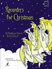 Recorders For Christmas: Descant Recorder: Instrumental Album