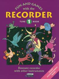 Gerhard Engel Gudrun Heyens Konrad Huenteler: Fun and Games with the Recorder