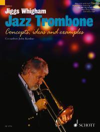 John Kember Oliver Haydn Whigham: Jazz Trombone: Trombone: Instrumental Tutor