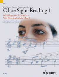 John Kember: Vom-Blatt-Spiel auf der Oboe 1 Vol. 1: Oboe: Instrumental Tutor