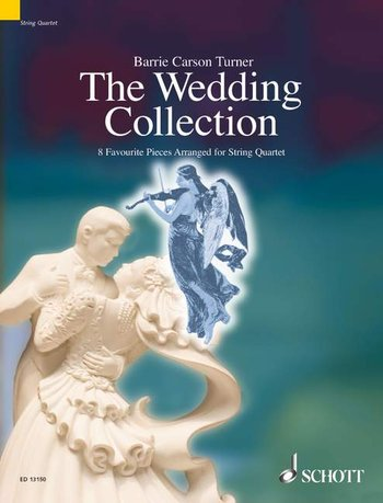 The Wedding Collection: String Quartet: Score and Parts