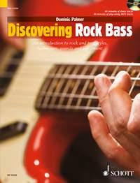Dominic Palmer: Discovering Rock Bass: Bass Guitar: Instrumental Tutor