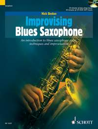 Nick Beston: Improvising Blues Saxophone: Saxophone: Instrumental Tutor