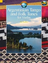 Argentinian Tango and Folk Tunes for Violin: Violin: Instrumental Album