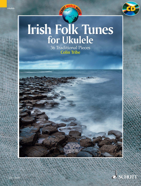 Colin Tribe: Irish Folk Tunes for Ukulele: Ukulele: Instrumental Album