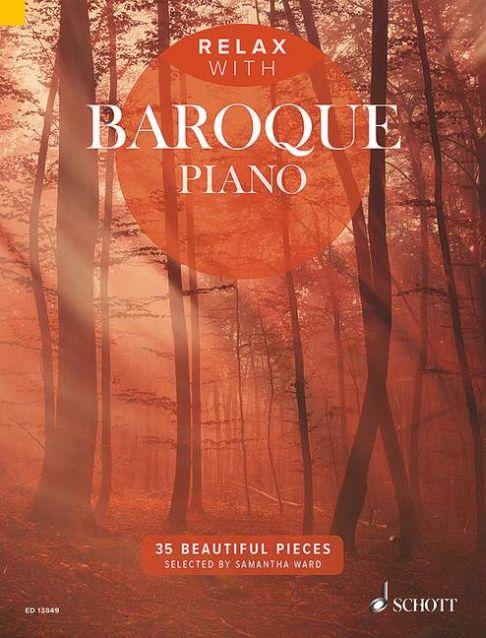 Relax with Baroque Piano: Piano: Instrumental Album