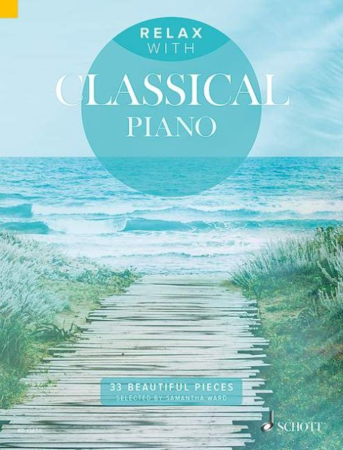 Relax with Classical Piano: Piano: Instrumental Album