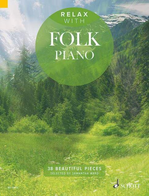 Relax with Folk Piano: Piano: Instrumental Album