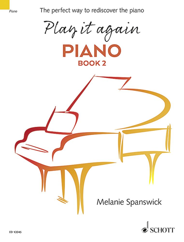 Melanie Spanswick: Play It Again: Piano Book 2: Piano: Instrumental Tutor
