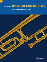 Klaus Bruschke: Trombone Fundamentals: Trombone