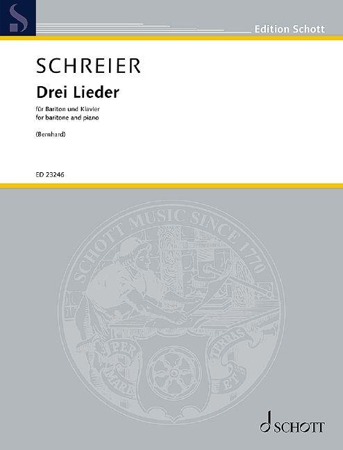 Anno Schreier: Drei Lieder: Vocal and Piano: Vocal Album