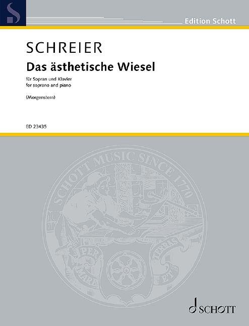 Anno Schreier: Das ästhetische Wiesel: Vocal and Piano: Vocal Work