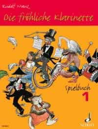 Rudolf Mauz: Die Fröliche Klarinette Spielbuch 1: Clarinet: Instrumental Album
