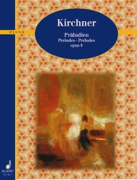Theodor Kirchner: Preludes Opus 9: Piano
