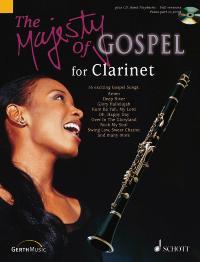 The Majesty Of Gospel: Clarinet