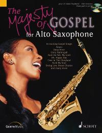 The Majesty Of Gospel: Alto Saxophone