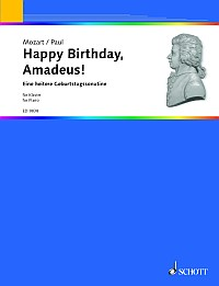 Dietrich Paul: Happy Birthday  Amadeus!: Piano