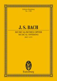 Johann Sebastian Bach: Musical Offering BWV 1079: Ensemble: Miniature Score