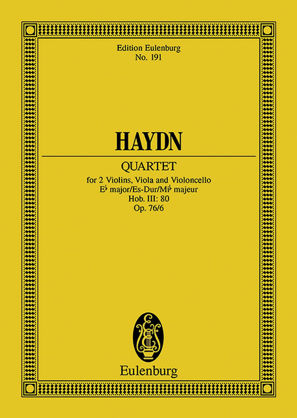 Franz Joseph Haydn: String Quartet In E Flat Major Op 76 No 6: String Quartet: