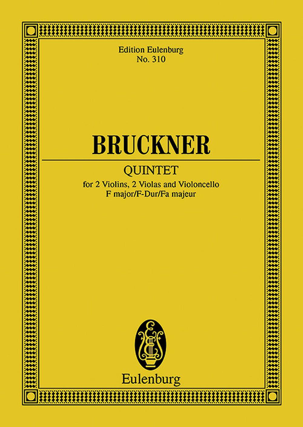 Anton Bruckner: String Quintet F major: String Ensemble: Miniature Score