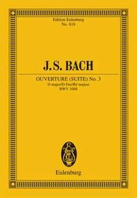 Johann Sebastian Bach: Suite No 3 D Major BWV 1068: Orchestra: Miniature Score