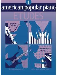 Christopher Norton: American Popular Piano Etudes 1: Piano: Instrumental Tutor