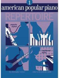 Christopher Norton: American Popular Piano Repertoire 1: Piano: Instrumental