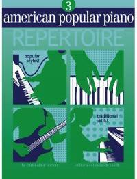 Christopher Norton: American Popular Piano Repertoire 3: Piano: Instrumental