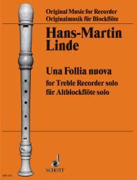 Hans-Martin Linde: Una Follia Nuva: Treble Recorder: Score