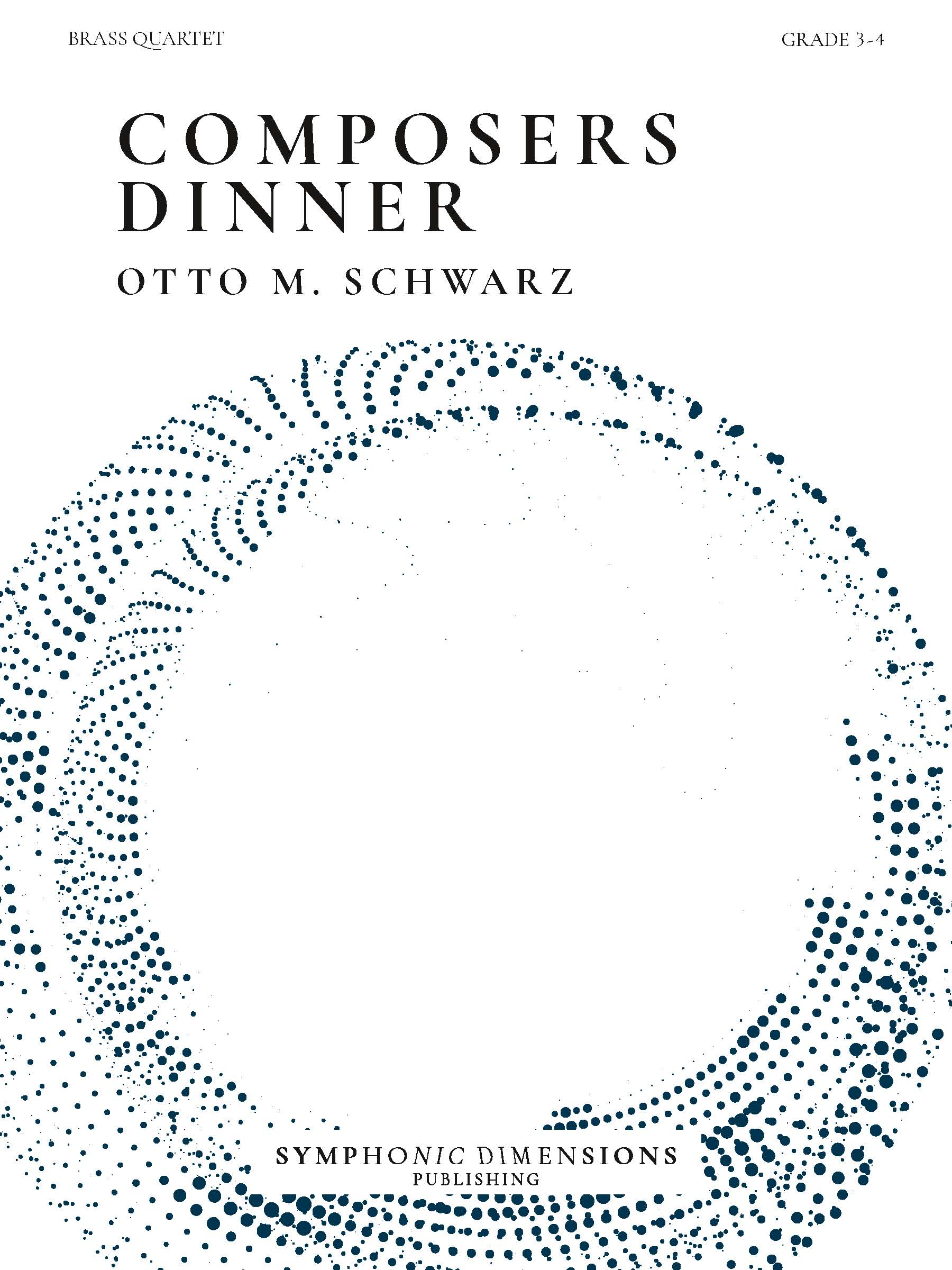 Otto M. Schwarz: Composers Dinner: Brass Ensemble: Score and Parts
