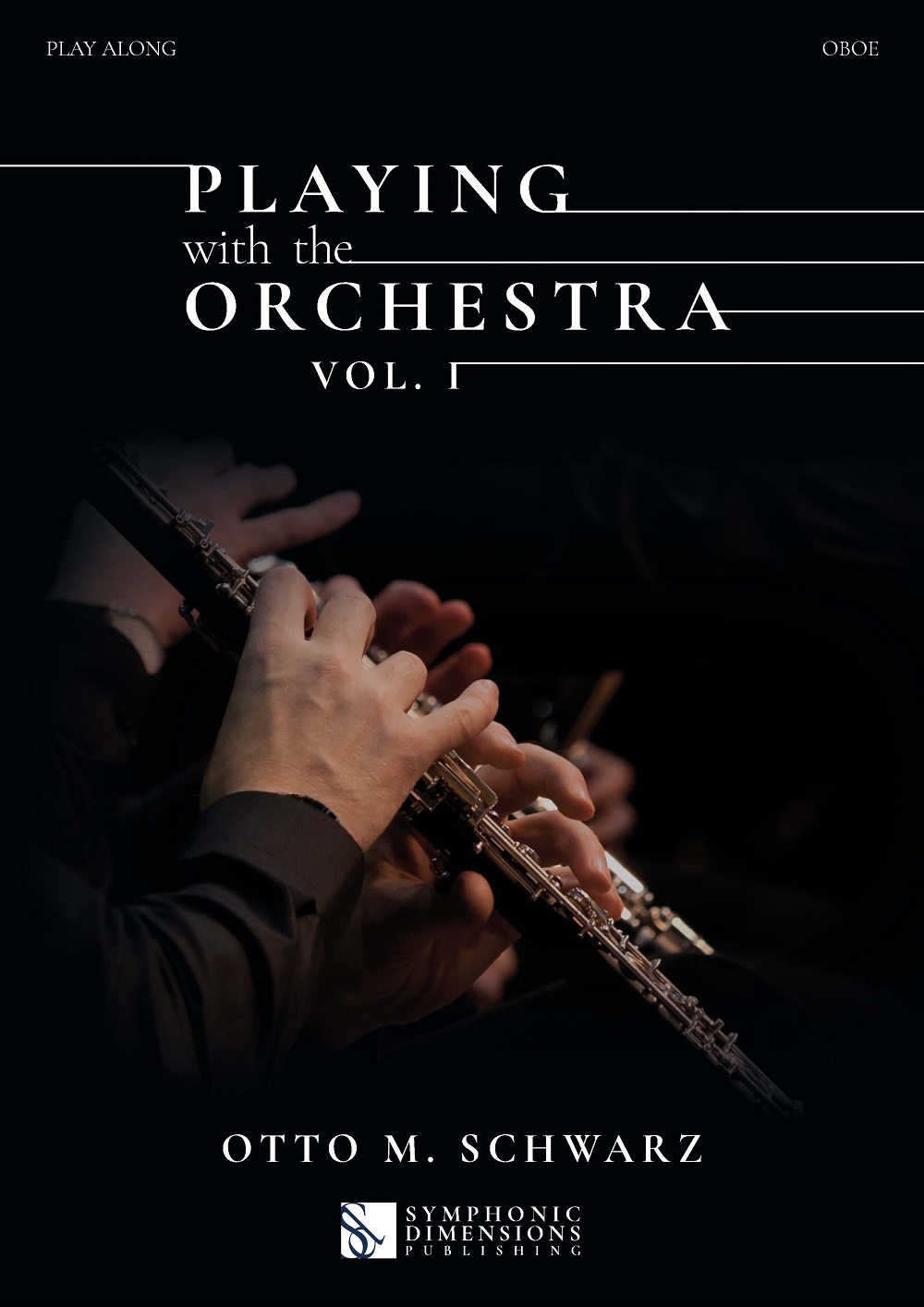 Otto M. Schwarz: Playing with the Orchestra vol. 1: Oboe Solo: Instrumental