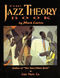 Jazz Theory Book: Theory
