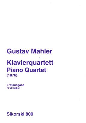 Gustav Mahler: Piano Quartet: String Trio: Score and Parts