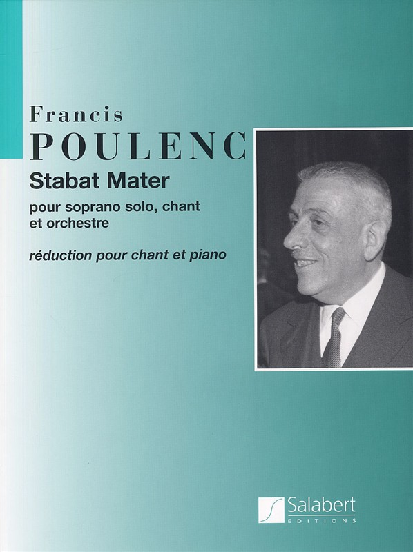 Francis Poulenc: Stabat Mater: Soprano & SATB: Vocal Score