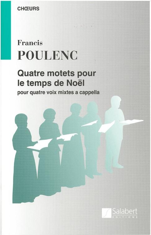 Francis Poulenc: Quatre Motets Pour Le Temps De Noel: SATB: Vocal Score